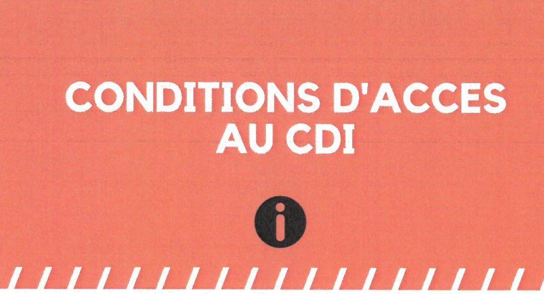 Conditions d'accès au CDI
